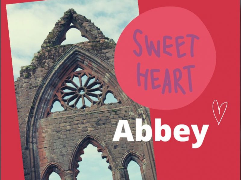 Sweetheart Abbey Valentines Day
